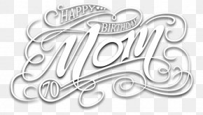 Mother's Day Logo - Happy Birthday Birthday Cake Mother Wish PNG