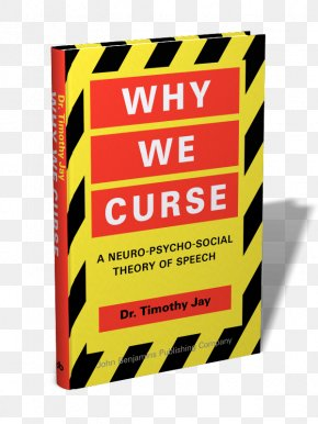 Book - Why We Curse This Book Is Taboo: An Introduction To Linguistics Through Swearing Cursing In America The Management Of Voice Disorders PNG