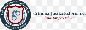 Criminal Justice System - Criminal Justice Criminal Law Crime Court Prosecutor PNG