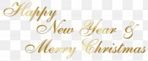 Gold Happy New Year And Merry Christmas PNG Text - Christmas New Year's Day Clip Art PNG