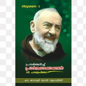 Padre Pio - Padre Pio: Saint Prayer Catholicism PNG