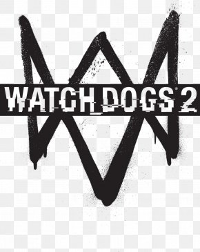Watch Dogs - Watch Dogs 2 PlayStation 4 Video Game Electronic Entertainment Expo 2016 PNG
