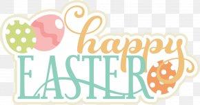 Happy Easter - Easter Bunny Scrapbooking Resurrection Of Jesus Clip Art PNG