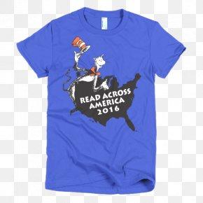 Read Across America - T-shirt Clothing Hoodie Sleeve American Apparel PNG