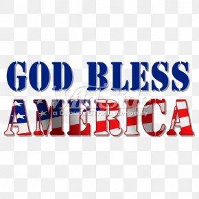 United States - Flag Of The United States T-shirt Patriotism God PNG