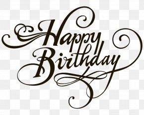 Happy Birthday - Birthday Cake Wedding Invitation Clip Art PNG