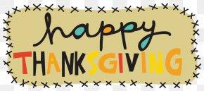 Thanksgiving - Thanksgiving Holiday Wish Gratitude Clip Art PNG