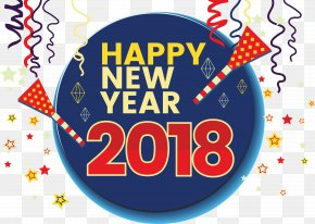 2018 Happy New Year! - New Year's Day New Year's Eve Wish PNG