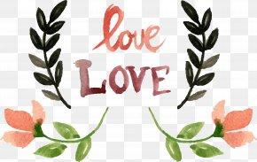 Love Text Flowers Leaves - Meerut Student International School Mehdipatnam PNG