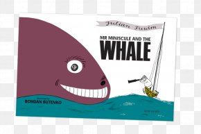 Book - Mr Miniscule And The Whale The Birth Book: Everything You Need To Know To Have A Safe And Satisfying Birth Meneer Miniscuul En De Walvis Locomotive / Ideolo PNG