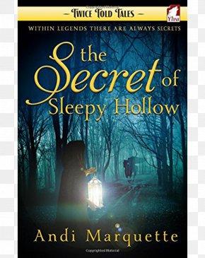 The Secret Of Sleepy Hollow The Legend Of Sleepy Hollow Headless Horseman Ichabod Crane Halloween PNG