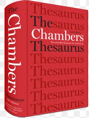 Word - Roget's Thesaurus Chambers Dictionary The Chambers Thesaurus Dictionary Of Synonyms And Antonyms PNG
