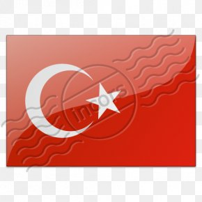 Turkey Flag - Flag Of Turkey Flag Of China PNG