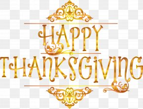 Thanks Giving - Thanksgiving Holiday Presidents' Day Turkey Meat Clip Art PNG