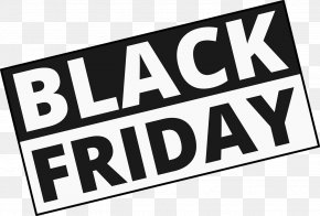 Black Friday - Black Friday Cyber Monday Discounts And Allowances Shopping Christmas PNG