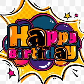 Candy Font Happy Birthday - Happy Birthday To You Greeting Card Cartoon PNG