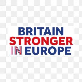 United Kingdom - United Kingdom European Union Membership Referendum United Kingdom European Union Membership Referendum Britain Stronger In Europe Member State Of The European Union PNG