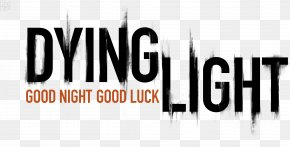 Good Night - Dying Light: The Following PlayStation 4 Video Game Survival Game PNG