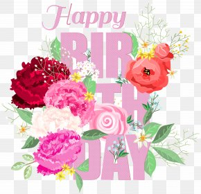 Happy Birthday With Flowers Clip Art - Garden Roses Birthday Flower Clip Art PNG