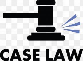 Law - Case Law Legal Case Lawyer Court PNG