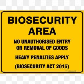 Quarantine - Biosecurity Signage Warning Sign Risk PNG
