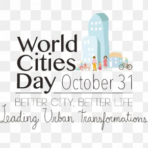 World Cities Day - World Cities Day City United Nations 31 October PNG