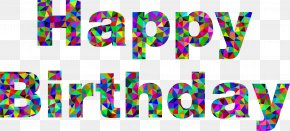 Happy Birthday - Birthday Wish Greeting Card Friendship PNG