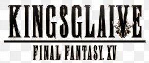 Final Fantasy Xv - Final Fantasy XV : Comrades A King's Tale: Final Fantasy XV Video Game Noctis Lucis Caelum Film PNG
