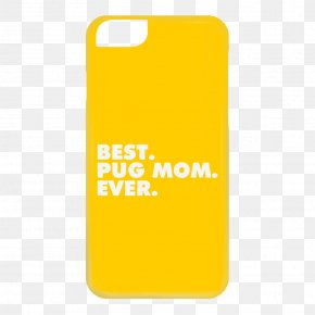 Best Mom Ever - Mobile Phone Accessories Rectangle Text Messaging Font PNG