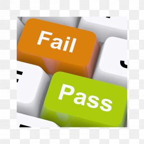 Pass Or Fail Button - Stock Photography Test Stock Illustration Clip Art PNG
