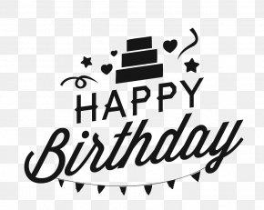 Happy Birthday Vector - Wedding Invitation Birthday Cake Party Wish PNG