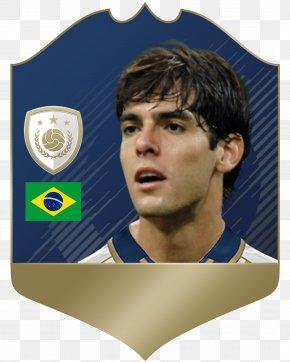 Football - Kaká FIFA 18 Brazil National Football Team FIFA 07 FIFA 17 PNG