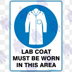 Lab Coat - Mandatory Sign Safety Warning Sign Personal Protective Equipment PNG
