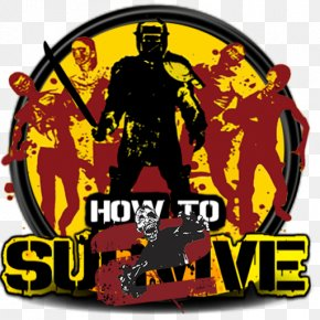 How To Survive - How To Survive Freakman ARK: Survival Evolved H1Z1 Video Game PNG
