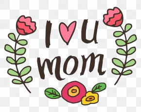 I Love You Mom - Mother's Day Love Clip Art PNG
