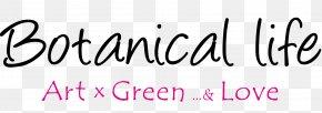 Botanical - ボタニカル・ライフ: 植物生活 Logo Brand Handwriting Computer Font PNG