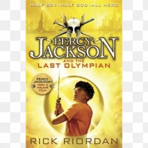 Percy Jackson The Olympians - The Last Olympian The Sea Of Monsters The Battle Of The Labyrinth The Titan's Curse Percy Jackson Ultimate Collection PNG
