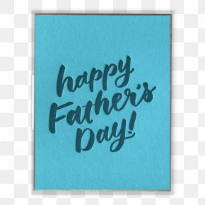 Fathers Day Poster Ideas - Calligraphy Font Turquoise Rectangle PNG