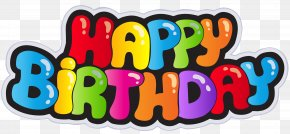 Happy Birthday Clip Art Image - Birthday Party Wish Gift Clip Art PNG