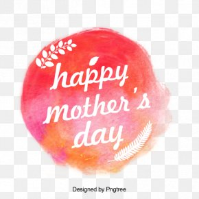 Happy Mother's Day - Mother's Day Font Lip Portable Network Graphics PNG