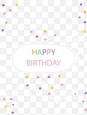 Happy Birthday Vector - Happy Birthday To You Greeting Card PNG