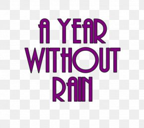 A Year Without Rain Text For You PNG