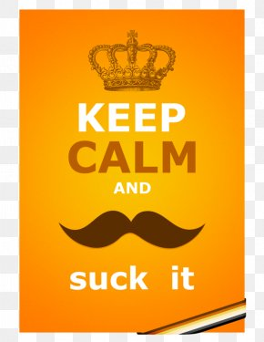 Keep Calm - Keep Calm And Carry On Poster J Z Enterprises PNG