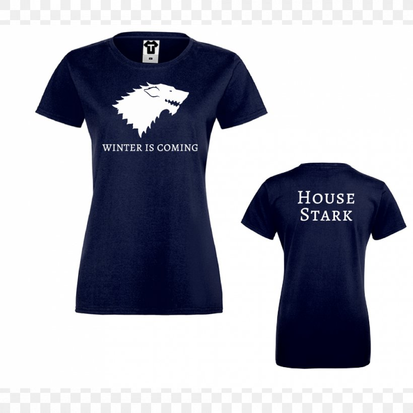T-shirt House Stark Winter Is Coming Jon Snow House Targaryen, PNG, 1000x1000px, Tshirt, Active Shirt, Blue, Bluza, Brand Download Free