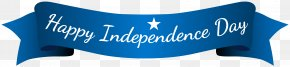 Happy Independence Day Blue Banner Clip Art Image - Papua New Guinea Public Holiday Independence Day: A Dewey Andreas Novel Indian Independence Day PNG