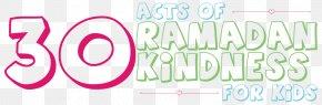 Ramadan Word - Islam Mosque Ramadan Child Kindness PNG