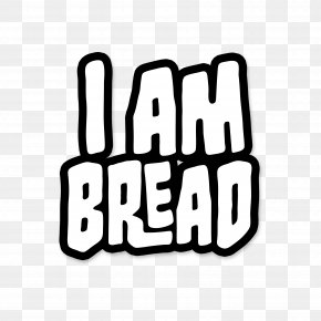 Bread - I Am Bread PlayStation 4 To Become Toast! Xbox One PNG