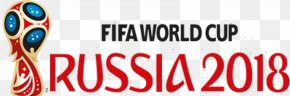Russia - 2018 FIFA World Cup Russia Argentina National Football Team England National Football Team PNG