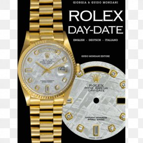 Rolex - Rolex Day-Date Rolex Milgauss Rolex Daytona Watch PNG
