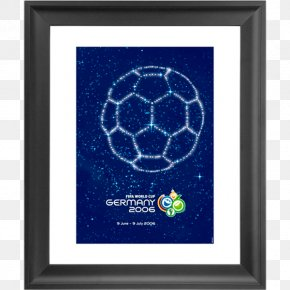 World Cup Poster - 2006 FIFA World Cup Final 2018 World Cup Germany National Football Team 1930 FIFA World Cup PNG